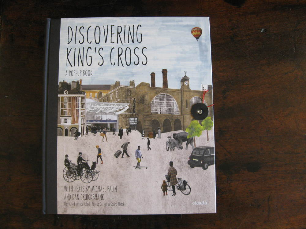 MICHAEL PALIN, DAN CRUICKSHANK. Discovering Kings Cross
